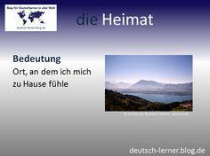 Deutsch lernen - Die schönsten deutschen Wörter: die Heimat