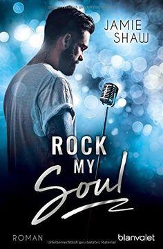 Rock my Soul: Roman (The Last Ones to Know, Band 3), http://www.amazon.de/dp/3734103568/ref=cm_sw_r_pi_awdl_xs_Rq0vzb446YZH7