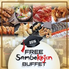 Check out Free Buffet for the Graduates of 2016 Promo at Sambo Kojin!
