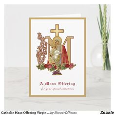 Catholic Mass Offering Virgin Mary Jesus Card #catholicmass #traditionalcatholic #traditionallatinmass #virginmary Catholic Funeral, Catholic Mass, Cross Symbol, Mary And Jesus, Blessed Virgin Mary, Plant Design, Custom Greeting Cards, Thoughtful Gifts, Christmas Cards