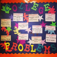 I got 99 problems but college isn't one College Bulletin Boards, College Board, Ra Jobs, College Acceptance Letter, College Problems, 99 Problems, Ra Bulletins, Ra Boards, Bullentin Boards