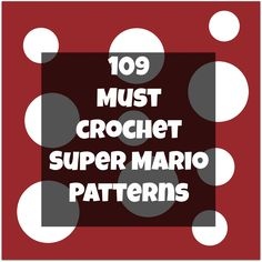 45ce12b757c Must Try Crochet Super Mario Patterns C2c Crochet