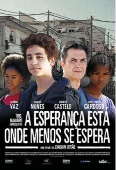 A Esperança está onde menos se espera Realizador: Joaquim Leitão 2009