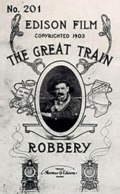 'The Great Train Robbery' (1903) Edwin S. Porter
