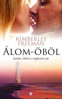 Adri könyvmoly könyvei: Kimberley Freeman: Álom-öböl