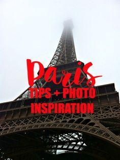Paris Travel Tips & Photos