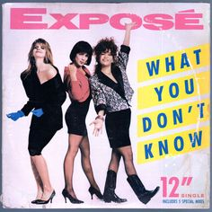 #What #You Don't #Know, by the girl group #Exposé, was written and produced by the group's founder, #LewisMartinee, and appears on #Expose's second album, #WhatYouDontKnow. The song is replete with snazzy horns, a colorful guitar solo, and a fiery lead vocal by #GioiaBruno. Released as the first single from the album, the song peaked at no. 8 on the Billboard Hot 100. It was the first single by the group to be certified Gold by the U.S. RIAA. #Vinyl #LP
