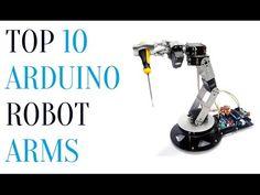 Top 10 DIY Arduino Robot Arms - YouTube