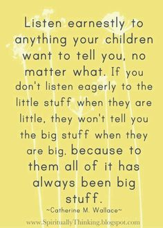 Listen earnestly