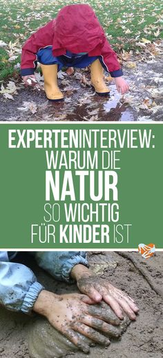Expert interview: Do our children suffer from the nature deficit syndrome? Kids And Parenting, Parenting Hacks, Kindergarten Portfolio, Baby Feeding Schedule, Outdoor Education, Forest School, Sewing Box, Kids Corner, Baby Kids