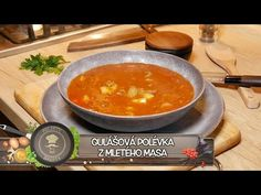 NEJLEPŠÍ GULÁŠOVÁ POLÉVKA Z MLETÉHO MASA! Polévková královna je zpátky! Klasika Českých kuchyní! - YouTube Chana Masala, Ethnic Recipes, Youtube, Food, Tv, Kitchens, Drinks, Red Peppers, Essen