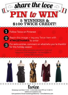 Repin to win: Five lucky ladies will win $100 Twice store credit—either to keep for themselves, or to share with a loved one (if you're feeling especially generous!) #TWICETHANKS