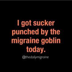 Migraine Goblin, lol