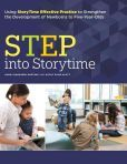 STEP into Storytime : Using StoryTime Effective Practice to Strengthen the Development of Newborns to Five-Year-Olds by Saroj Nadkarni Ghoting, Kathy Fling Klatt  #DOEBibliography