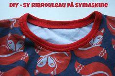 Hyggefabrikken: Diy - ribrouleau på symaskine