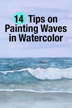 14 tips painting waves in watercolor. Art Aquarelle, Watercolours, Painting With Watercolors, Watercolor Painting Techniques, Learn Watercolor Painting, Watercolor Sea, Watercolor Pencils, Painting Lessons, Painting Tips