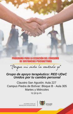Programa para la cesación del consumo de sustancias psicoactivas #Unicartagena #Bienestar Holding Hands, Psychoactive Drug, Wellness, Activities, Hand In Hand