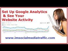 Set Up Google Analytics & See Your Website Activity