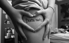 Death Note- to match the rest of my body... lol
