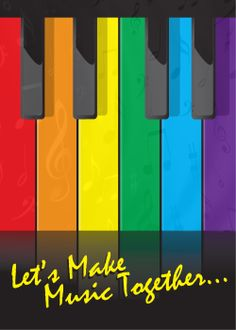 Let's Make Music Together Rainbow Piano Keys visit - www.LoudandProudGreetingCards.Com