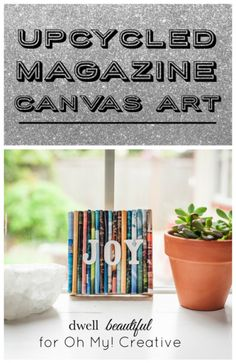 Recycle all those old magazines you have lying around the house by making this cute and easy upcycled magazine canvas art!
