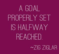 """A goal properly set"