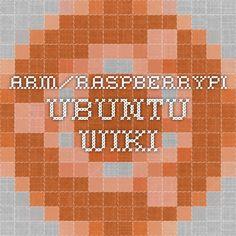 ARM/RaspberryPi - Ubuntu Wiki
