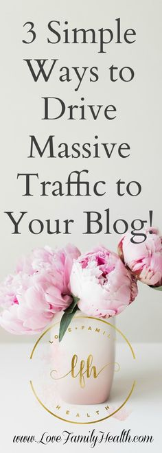 3 simple ways to drive MASSIVE traffic to your blog!
