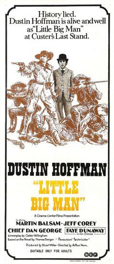 LITTLE BIG MAN (1970) - Dustin Hoffman - Martin Balsam - Jeff Corey as 'Wild Bill Hickok' - Chief Dan George - Fay Dunaway - Based on novel by Thomas Berger - Directed by Arthur Penn - Cinema Center Films - Insert Movie Poster