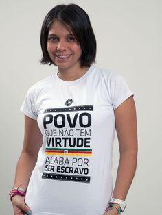 Trapo Tri - Baby Look Virtude Branca- Feminina - Compre aqui www.trapotri.com.br