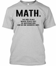 MATH.. Everyone knows about it. . . . . . . . . #fashion #style #stylish #love #InstaTags4Likes #me #cute #photooftheday @attiretees #nails #hair #beauty #beautiful #instagood #instafashion #pretty #girly #pink #girl #girls #eyes #model #dress #skirt #shoes #heels #styles #outfit #purse #jewelry #shopping http://butimag.com/ipost/1504450565555877617/?code=BTg4dGGF_bx