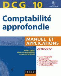Robert Obert et Marie-Pierre Mairesse - DCG 10 Comptabilité approfondie - Manuel et applications. - Agrandir l'image