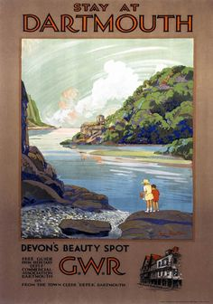 Stay at Dartmouth, Devon's Beauty Spot. Vintage GWR Travel Poster by Frieda Lingstrom Posters Uk, Train Posters, Railway Posters, Illustrations And Posters, Poster Prints, Art Prints, Modern Posters, Travel English, British Travel
