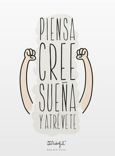 Image about atrevete in 👌 Frases 💖 by Daniela Gomez Words Quotes, Wise Words, Me Quotes, Sayings, Mr Wonderful, Motivational Phrases, Inspirational Quotes, Positive Vibes, Positive Quotes