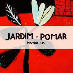 Jardim - Pomar by Nando Reis