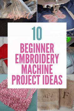 10 Easy Embroidery Machine Project Ideas For Beginners