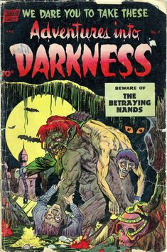 GCD :: Cover :: Adventures into Darkness Funny Horror, Creepy Horror, Horror Art, Silent Horror Comics, Scary Comics, Star Wars Poster, Star Wars Art, Star Trek, Old Film Posters