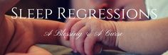 Sleep Regressions are both a blessing and a curse & unavoidable!! Read about what a sleep regression is, why its good that yur baby may be experiencing one and how to sale through it