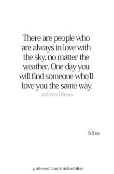 Love of the sky Quotes To Live By, Me Quotes, Motivational Quotes, Inspirational Quotes, Bliss Quotes, Cool Words, Wise Words, Thats The Way, Crush Quotes