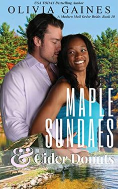 Amazon ❤  Maple Sundaes and Cider Donuts (Modern Mail Order Brides Book 10)