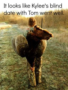 It looks like Kylee's blind date with Tom went well. #turkeyhunting #huntinghumor #SHEhunts #bassproshops