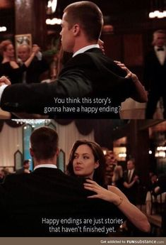 - You think this story is gonna have a happy ending? - Happy endings are just stories that haven't finished yet. Mr And Mrs Smith, Ms Smith, Movie Lines, Tumblr, Film Quotes, Famous Movie Quotes, Poetry Quotes, Funny Quotes, Quote Aesthetic