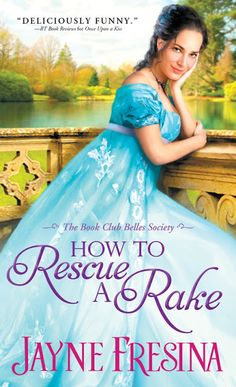 How to Rescue a Rake (The Book Club Belles Society, #3) by Jayne Fresina - Spotlight & ‪#‎Giveaway‬
