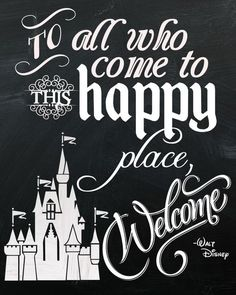 Disneyland Welcome Quote This quote from Walt Disney is iconic, but also makes for a great welcome sign! Check out my Disneyland themed party and snap up this chalkboard sign free printable - and more! Citations Disney, Frases Disney, Disney Amor, Casa Disney, Disney Sign, Walt Disney Quotes, Disney Rooms, Disney Dream, Disneyland Quotes