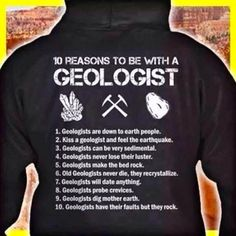 Geology IN: 10 Reasons to be with a Geologist