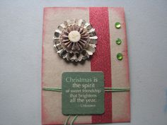 Homemade Christmas Card- Christmas is the Spirit of sweet friendship that brightens all the year - Christmas rosette by ScrapPantry, $4.00 USD