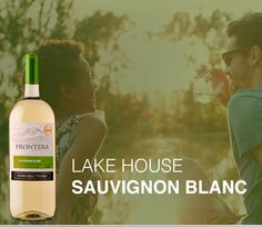 If you're headed to a lake house, try our cool Sauvignon Blanc.