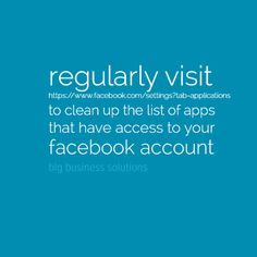 regularly visit https://www.facebook.com/settings?tab=applications to clean up the list of apps that have access to your FB information #blgbusiness #socialmedia #smtips