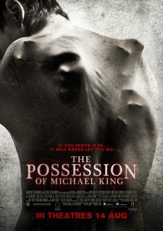 THE POSESSION OF MICHAEL KING. Scary