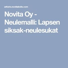 Novita Oy - Neulemalli: Lapsen siksak-neulesukat
